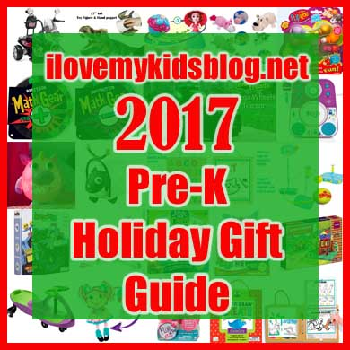 2017 Pre-K Holiday Gift Guide for Children 3-5 years old